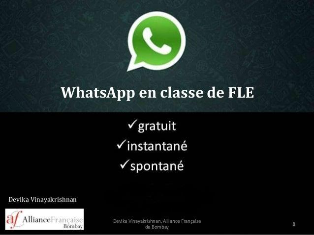 Devika Vinayakrishnan WhatsApp en classe de FLE Devika Vinayakrishnan, Alliance Française de Bombay 1