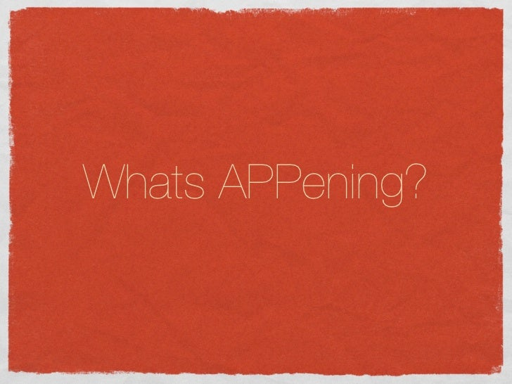 Whats APPening?