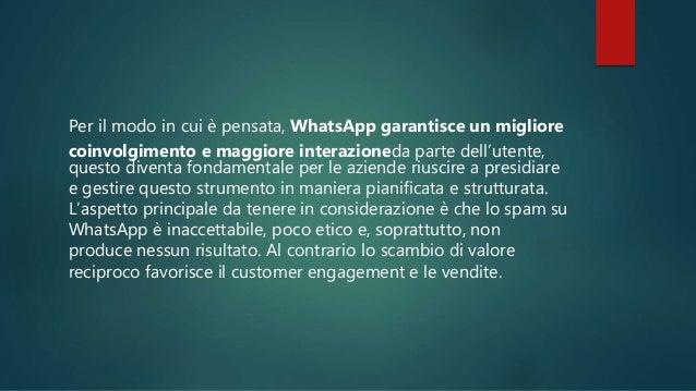 two Offrire valore per raccogliere contatti Per far si che gli utenti entrino in contatto con l'azienda attraverso WhatsAp...