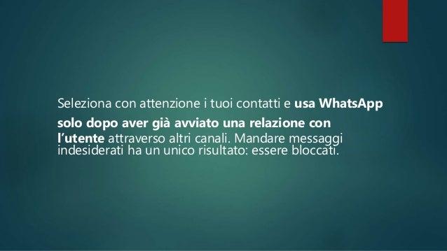 Posta contenuti riguardanti la tua offerta su Facebook e utilizza WhatsApp per il follow up. .
