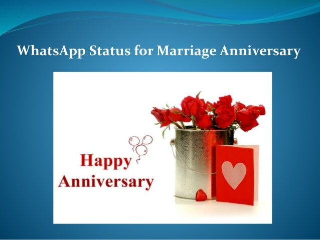 Whatsapp status for marriage anniversary