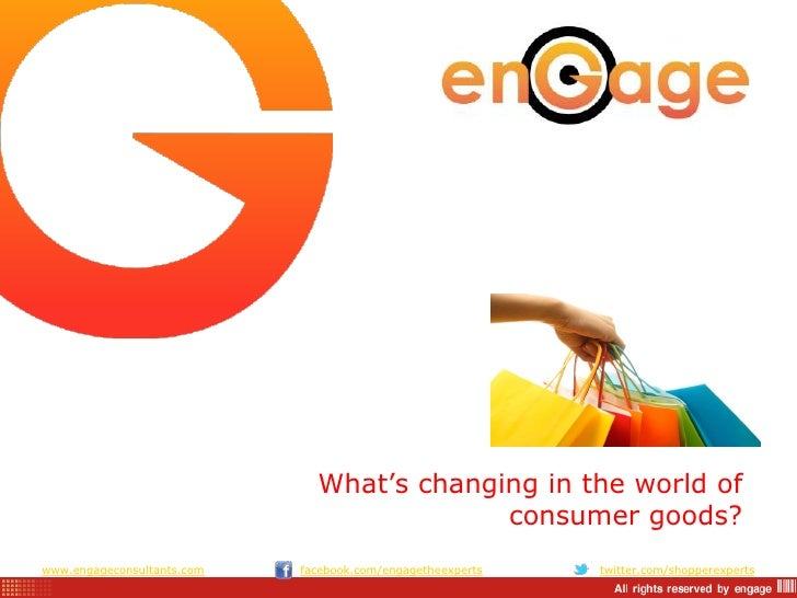 """What""""s changing in the world of                                           consumer goods?www.engageconsultants.com   faceb..."""