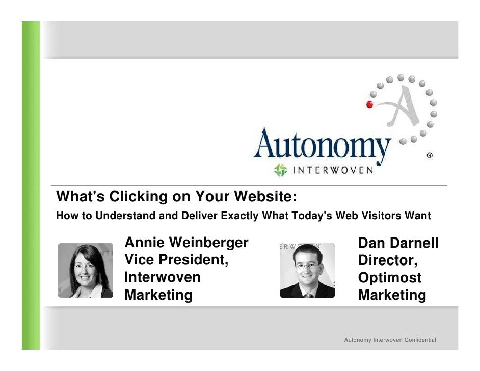 What's Clicking on Your Website: How to Understand and Deliver Exactly What Today's Web Visitors Want              Annie W...