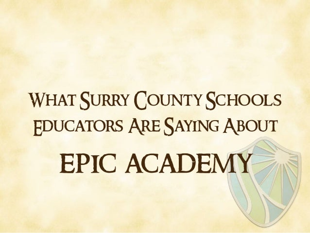 What Surry County Schools Educators Are Saying About epic academy