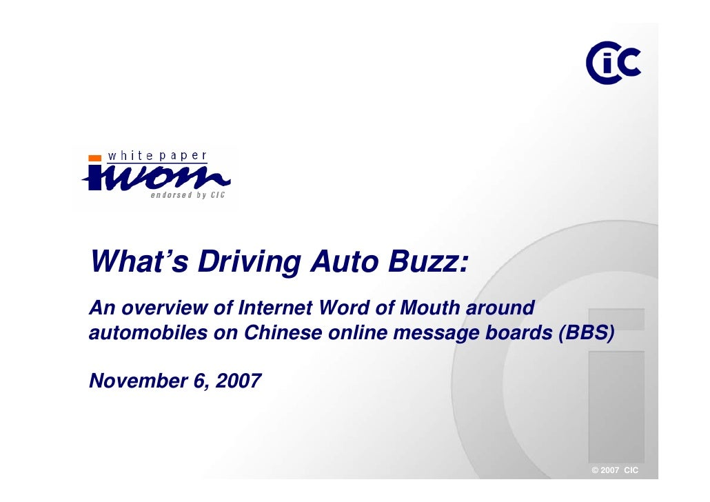 What's Driving Auto Buzz: An overview of Internet Word of Mouth around automobiles on Chinese online message boards (BBS) ...