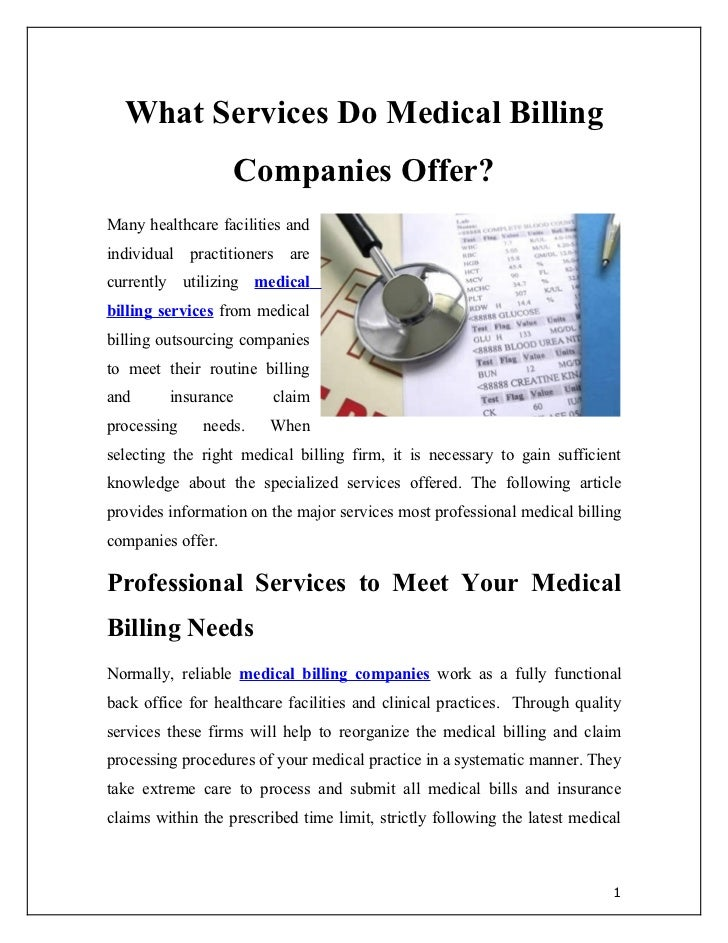 What Services Do Medical Billing                   Companies Offer?Many healthcare facilities andindividual practitioners ...