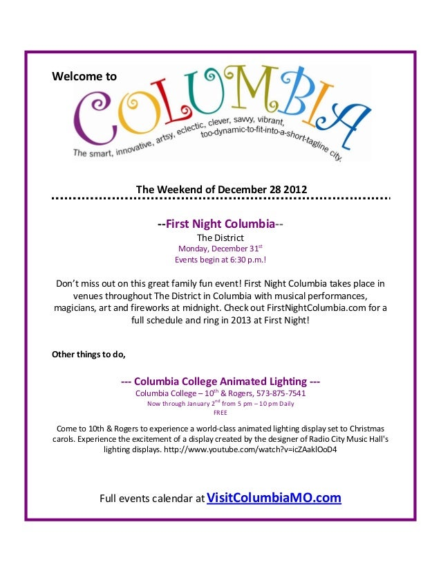 Welcome to                        The Weekend of December 28 2012                              --First Night Columbia--   ...