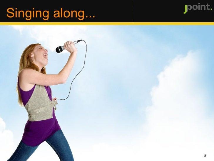 <ul>Singing along... </ul><ul></ul><ul></ul>