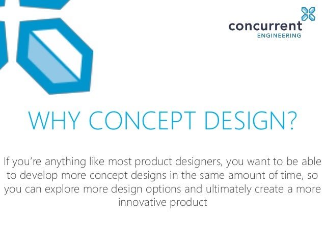 Concurrent Engineering Concept : Whats holding back concept design presentation