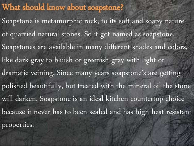 What Should Know About Soapstone Pros And Cons Of Soapstone