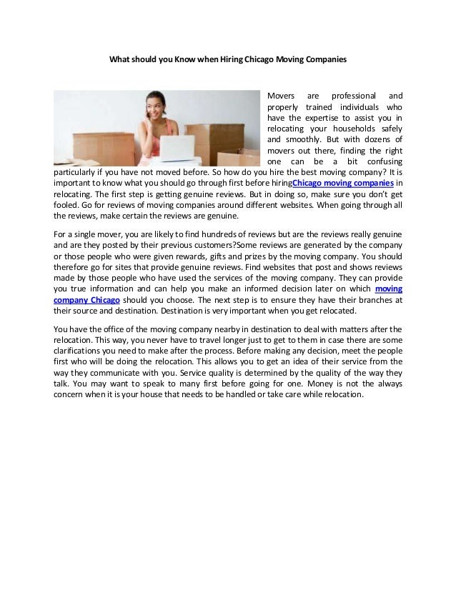 What should you Know when Hiring Chicago Moving Companies Movers are professional and properly trained individuals who hav...
