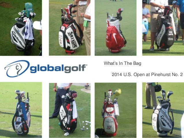 What's In The Bag 2014 U.S. Open at Pinehurst No. 2