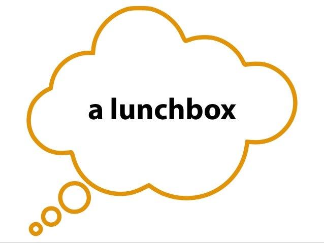 a lunchbox