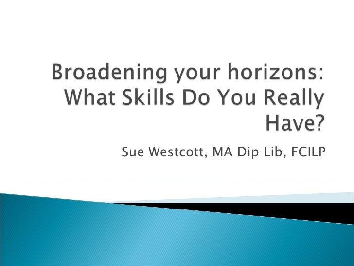 Sue Westcott, MA Dip Lib, FCILP