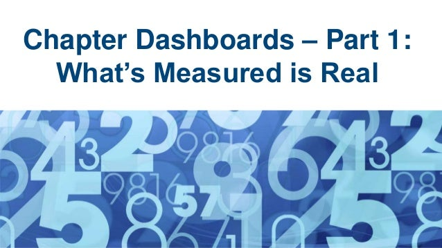 Chapter Dashboards – Part 1: What's Measured is Real