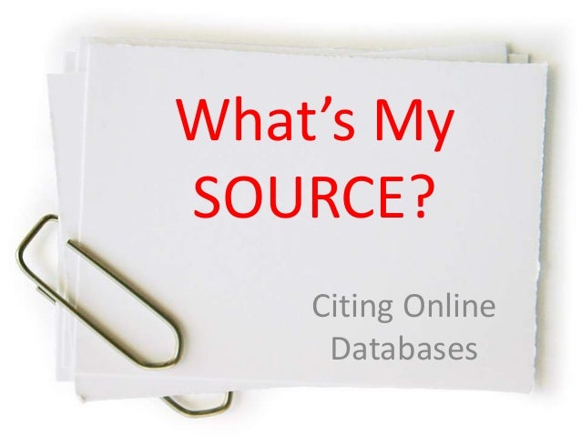 What's My SOURCE? Citing Online Databases