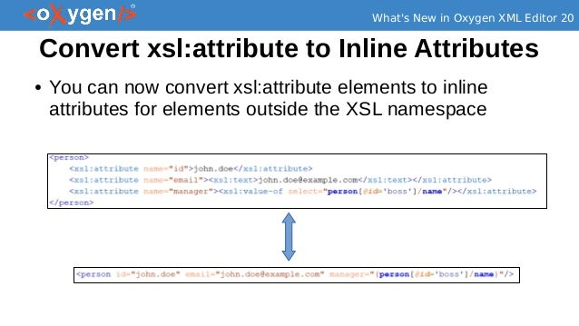 Exploring the new features in Oxygen XML Editor 20 - Development