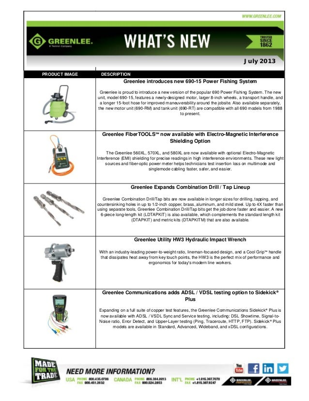 PRODUCT IMAGE DESCRIPTION Greenlee introduces new 690-15 Power Fishing System Greenlee is proud to introduce a new version...