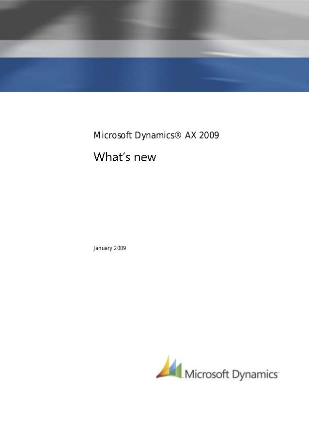 Microsoft Dynamics® AX 2009January 2009