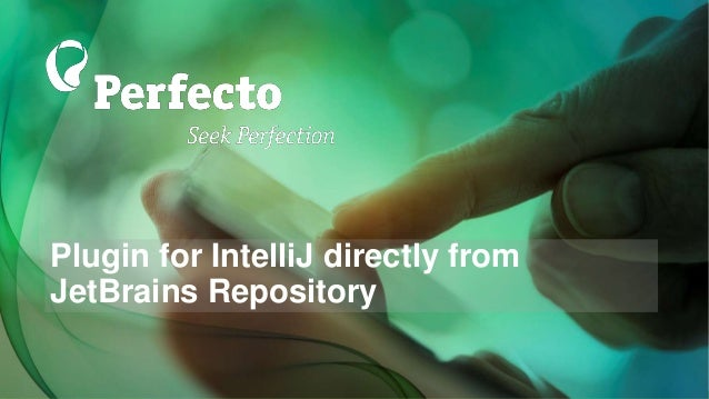 What's New with Perfecto? - May 2017