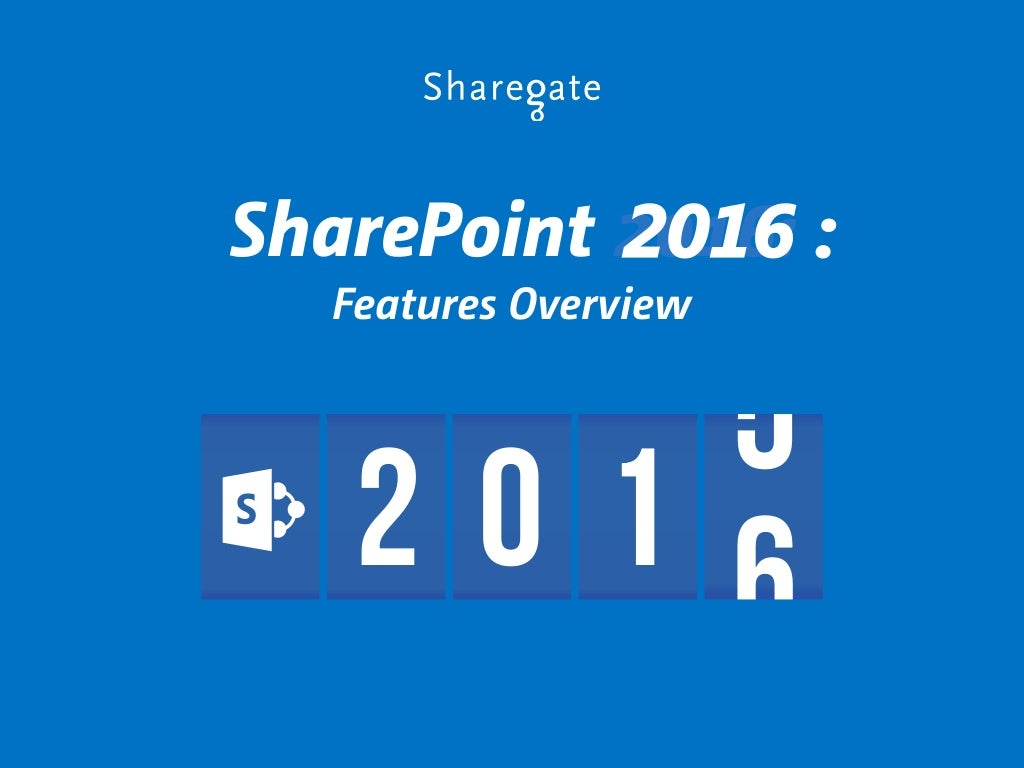SharePoint 2016: Features Overview