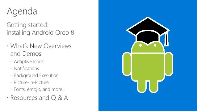 Get the Most out of Android 8 Oreo with Visual Studio Tools