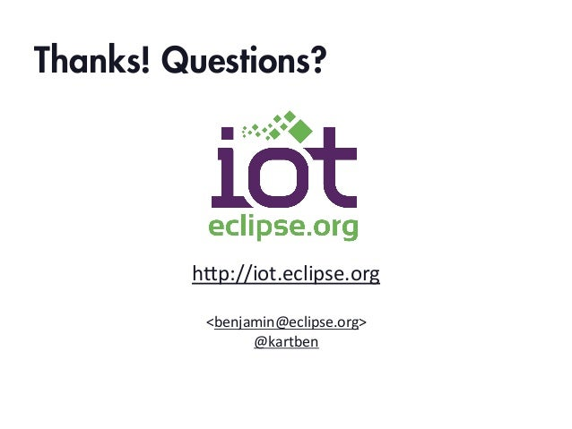 What's new at Eclipse IoT - EclipseCon 2014