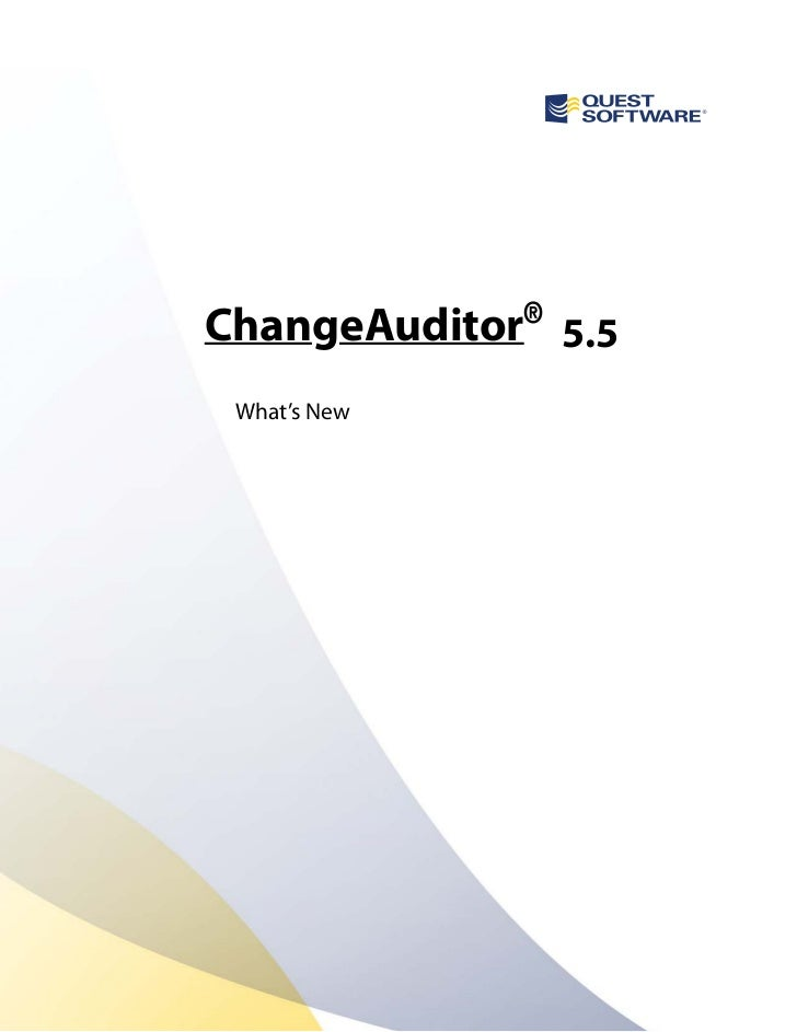 ChangeAuditor® 5.5 What's New