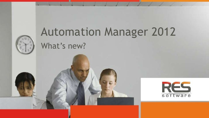 Automation Manager 2012What's new?