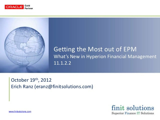 Getting the Most out of EPM                         What's New in Hyperion Financial Management                         11...