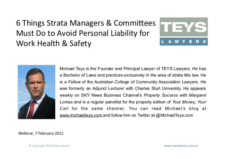 6	  Things	  Strata	  Managers	  &	  Commi?ees	  Must	  Do	  to	  Avoid	  Personal	  Liability	  for	  Work	  Health	  &	 ...