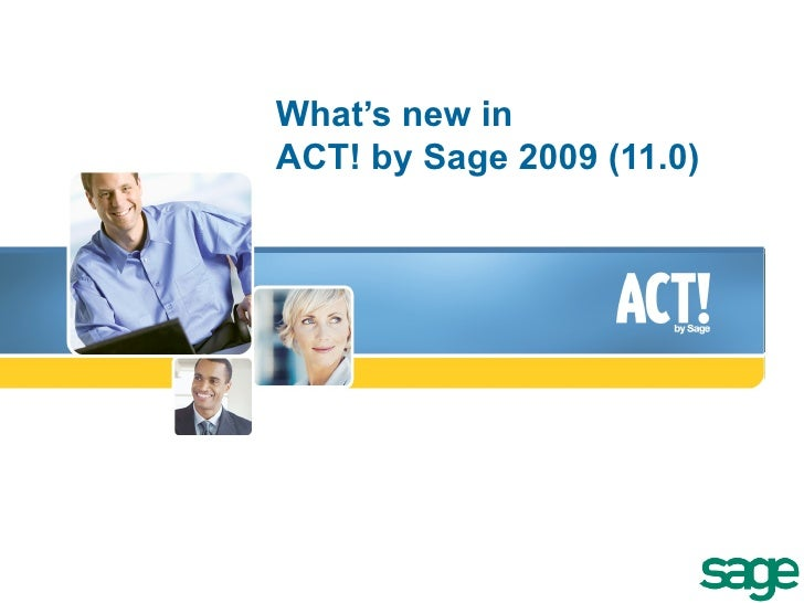 What's new in ACT! by Sage 2009 (11.0)