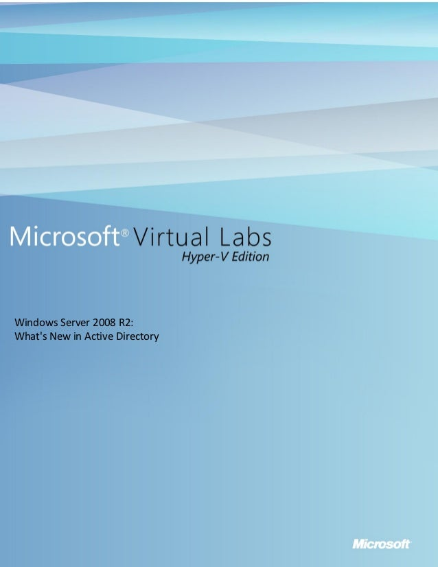 Windows Server 2008 R2:Whats New in Active Directory
