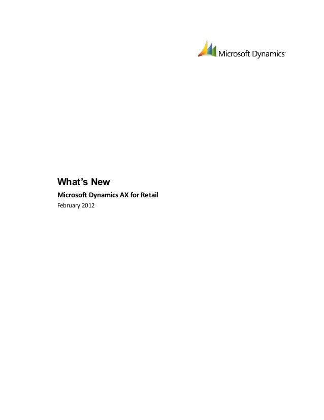 What's NewMicrosoft Dynamics AX for RetailFebruary 2012