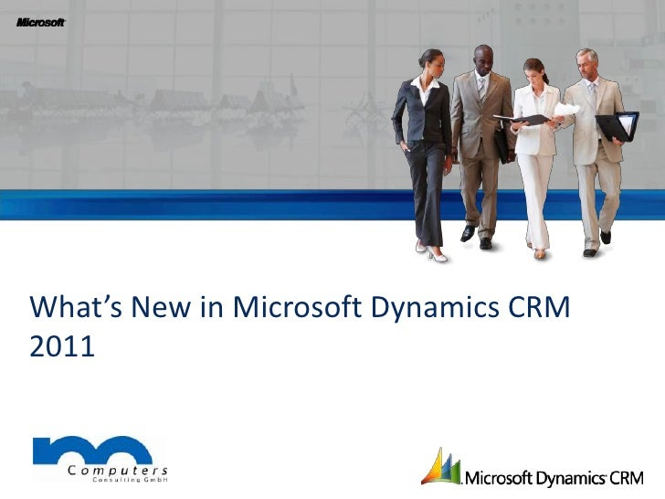 What's New in Microsoft Dynamics CRM 2011<br />