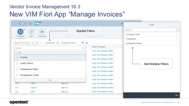 """OpenText Confidential. ©2017 All Rights Reserved. 10 Vendor Invoice Management 16.3 New VIM Fiori App """"Manage Invoices"""" Ap..."""