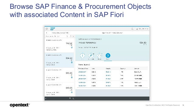OpenText Confidential. ©2017 All Rights Reserved. 14 Browse SAP Finance & Procurement Objects with associated Content in S...