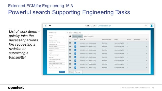 OpenText Confidential. ©2017 All Rights Reserved. 29 Extended ECM for Engineering 16.3 Powerful search Supporting Engineer...