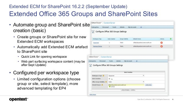 OpenText Confidential. ©2017 All Rights Reserved. 69 Extended ECM for SharePoint 16.2.2 (September Update) Extended Office...