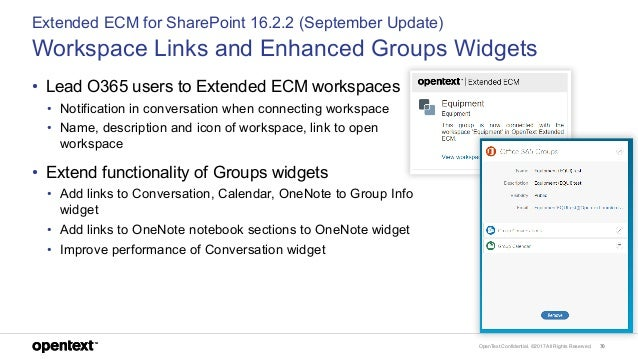OpenText Confidential. ©2017 All Rights Reserved. 70 Extended ECM for SharePoint 16.2.2 (September Update) Workspace Links...