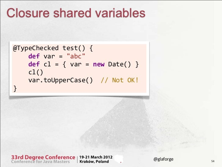"""Closure shared variables @TypeChecked test() {     def var = """"abc""""            def..."""