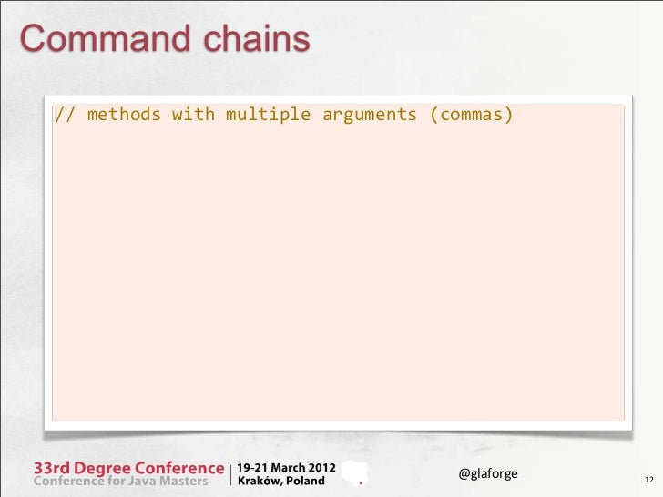 Command chains // methods with multiple arguments (commas)                                                   @gl...