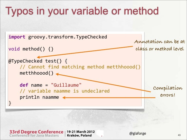 Typos in your variable or methodimport groovy.transform.TypeChecked                                                   ...