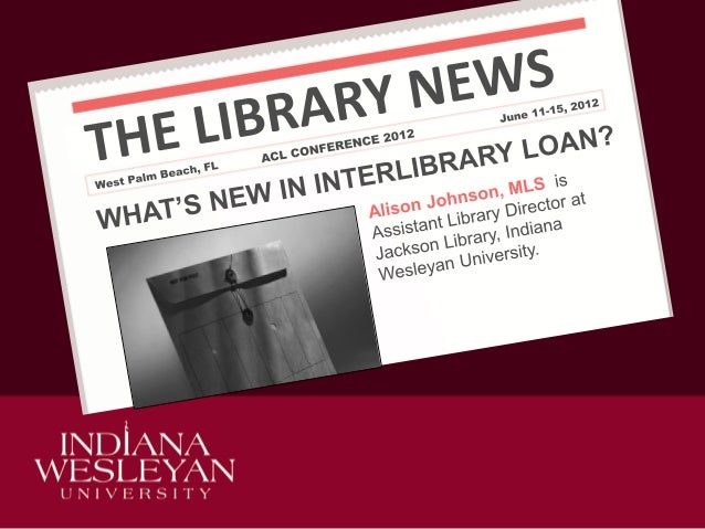 NEWS  June 2012  WHAT'S NEW IN ILL?  IN THIS PRESENTATION  How to Keep Up to Date  WorldShare ILL  Policies Directory C...