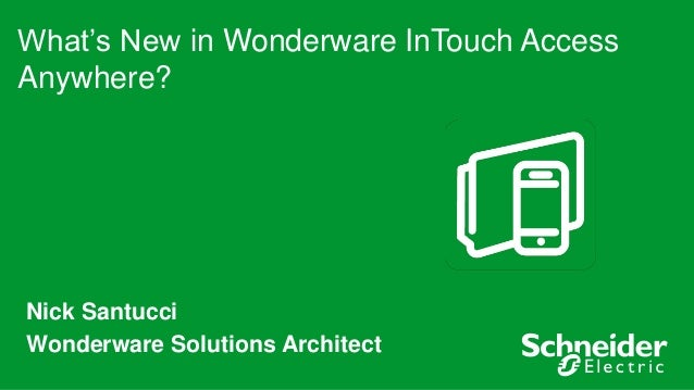 What's New in Wonderware InTouch Access Anywhere v 122015