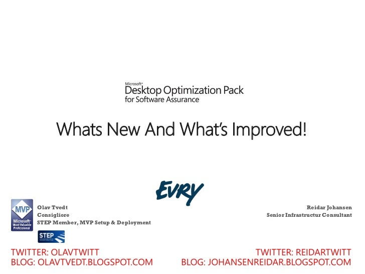 Whats New And What's Improved!Olav Tvedt                                           Reidar JohansenConsigliore             ...