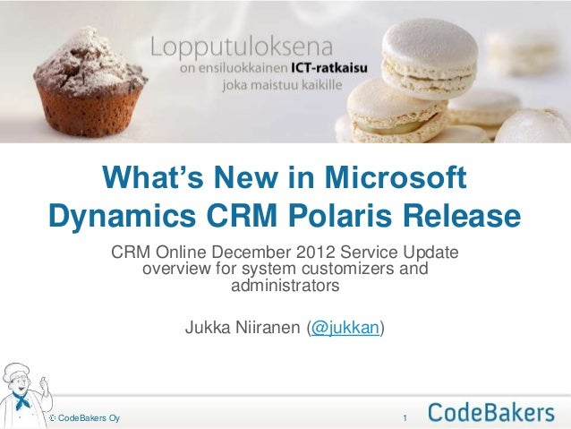 What's New in MicrosoftDynamics CRM Polaris Release           CRM Online December 2012 Service Update             overview...
