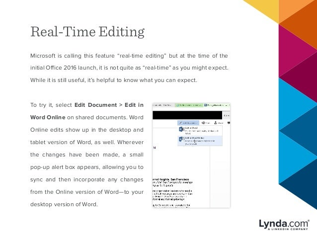 """Real-Time Editing Microsoft is calling this feature """"real-time editing"""" but at the time of the initial Office 2016 launch,..."""