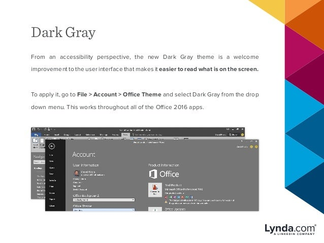 Dark Gray From an accessibility perspective, the new Dark Gray theme is a welcome improvement to the user interface that m...