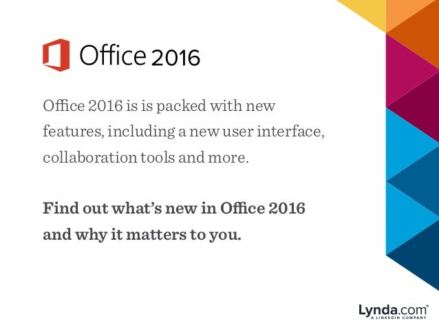 Office 2016 is is packed with new features, including a new user interface, collaboration tools and more. Find out what's ...